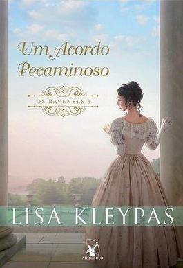 Resenha: Um Acordo Pecaminoso, Série Os Ravenels de Lisa Kleypas 1