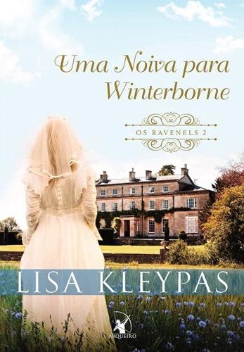 Resenha: Uma Noiva Para Winterborne, Série Os Ravenels de Lisa Kleypas. 1