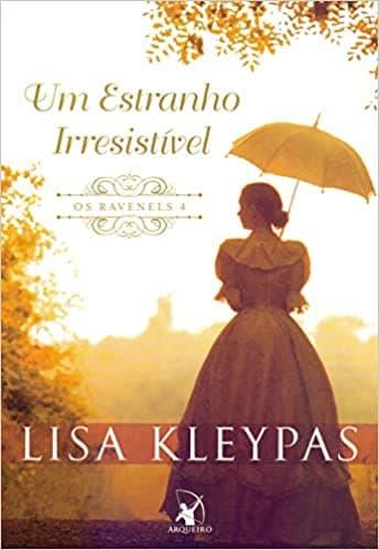 Resenha: Um estranho Irresistível, Série Os Ravenels de Lisa Kleypas 1