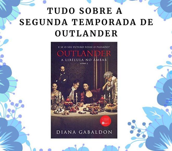 Tudo sobre a segunda temporada de Outlander