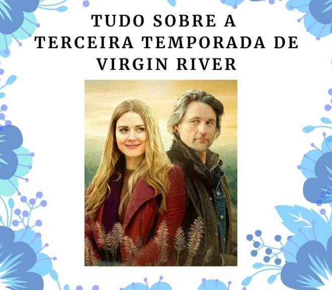 Tudo sobre a terceira temporada de Virgin River